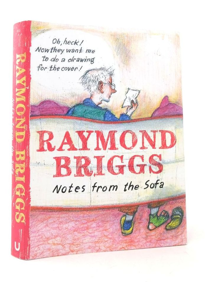 Photo of NOTES FROM THE SOFA written by Briggs, Raymond illustrated by Briggs, Raymond published by Unbound (STOCK CODE: 1822360)  for sale by Stella & Rose's Books