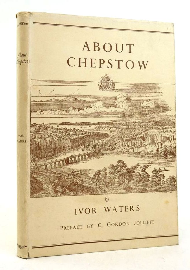 Photo of ABOUT CHEPSTOW written by Waters, Ivor Jolliffe, C. Gordon illustrated by Waters, Mercedes published by Newport & Monmouthshire Historical Association, The Chepstow Society (STOCK CODE: 1822448)  for sale by Stella & Rose's Books