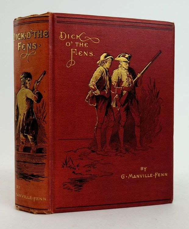 Photo of DICK O' THE FENS: A TALE OF THE GREAT EAST SWAMP written by Fenn, George Manville illustrated by Dadd, Frank published by Blackie & Son Ltd. (STOCK CODE: 1822483)  for sale by Stella & Rose's Books