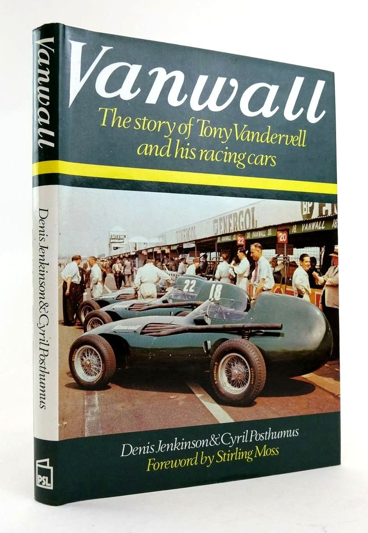 Photo of VANWALL: THE STORY OF TONY VANDERVELL AND HIS RACING CARS written by Jenkinson, Denis Posthumus, Cyril published by Patrick Stephens (STOCK CODE: 1822578)  for sale by Stella & Rose's Books