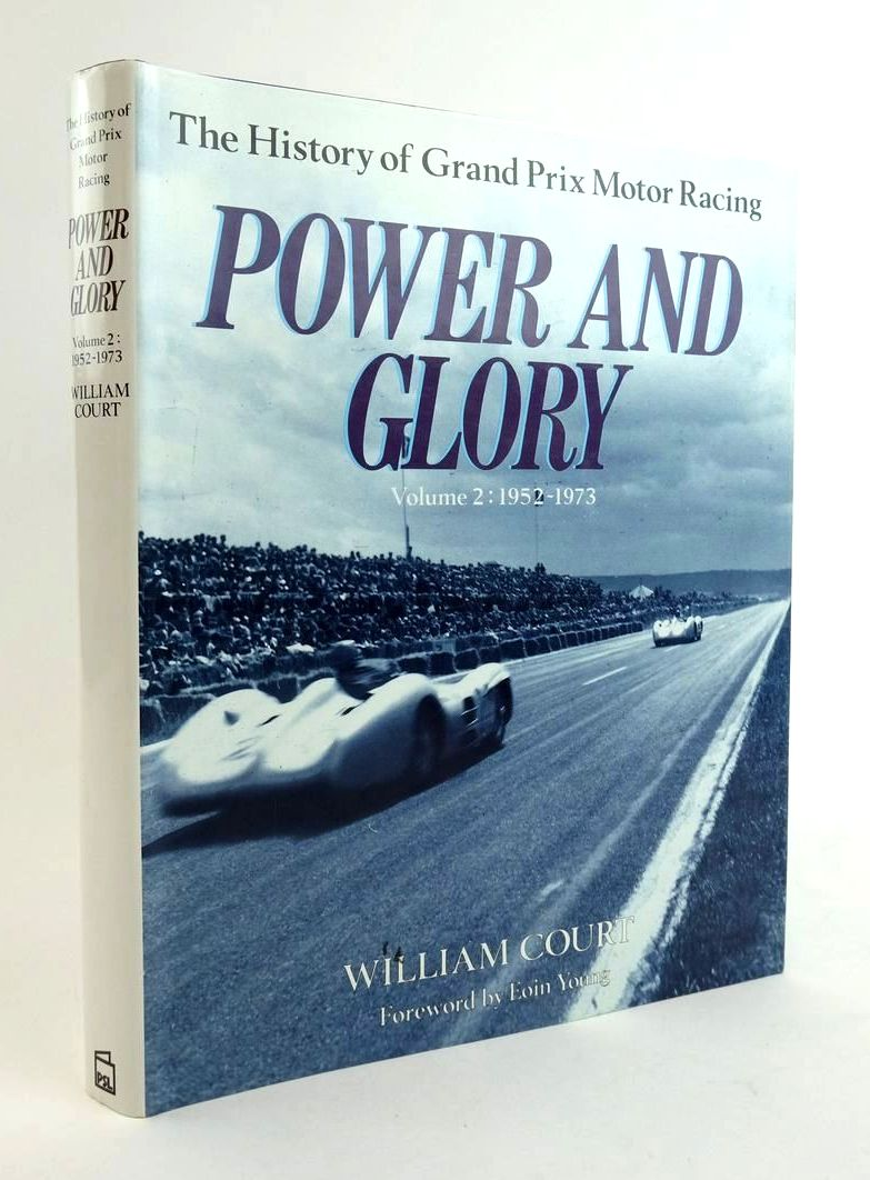 Photo of POWER AND GLORY: THE HISTORY OF GRAND PRIX MOTOR RACING VOLUME 2 1952-1973- Stock Number: 1822628
