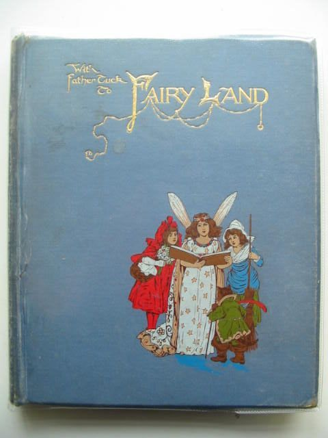 Photo of WITH FATHER TUCK TO FAIRYLAND written by Vredenburg, Edric<br />et al,  illustrated by Andrews, E.J.<br />Jacobs, S.<br />et al.,  published by Raphael Tuck &amp; Sons Ltd. (STOCK CODE: 2001003)  for sale by Stella & Rose's Books