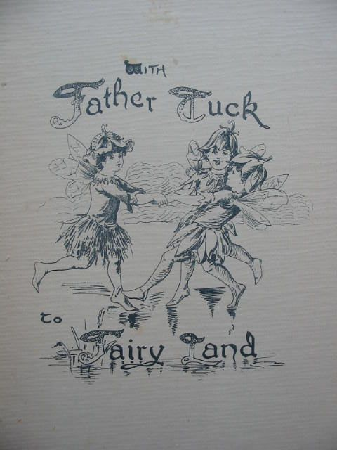 Photo of WITH FATHER TUCK TO FAIRYLAND written by Vredenburg, Edric