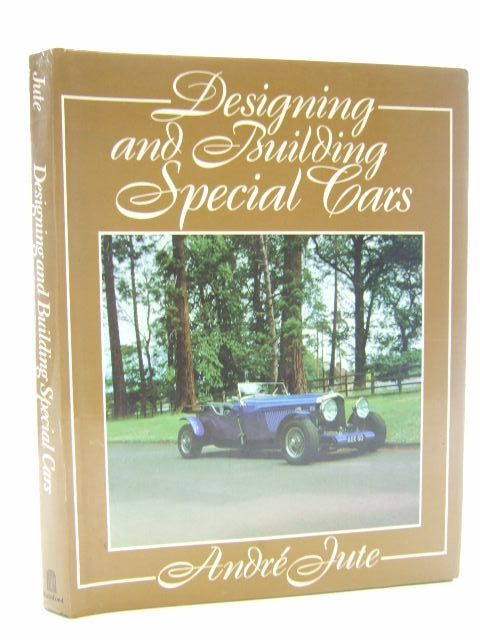 Photo of DESIGNING AND BUILDING SPECIAL CARS written by Jute, Andre published by B.T. Batsford (STOCK CODE: 2105577)  for sale by Stella & Rose's Books
