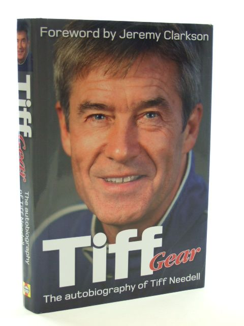 Photo of TIFF GEAR THE AUTOBIOGRAPHY OF TIFF NEEDELL written by Needell, Tiff Clarkson, Jeremy published by Haynes Publishing Group (STOCK CODE: 2105637)  for sale by Stella & Rose's Books