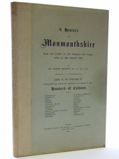 Photo of A HISTORY OF MONMOUTHSHIRE HUNDRED OF CALDICOT PART II OF VOLUME IV written by Bradney, Joseph published by Mitchell Hughes and Clarke (STOCK CODE: 2105972)  for sale by Stella & Rose's Books