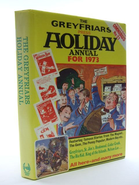 Photo of THE GREYFRIARS HOLIDAY ANNUAL FOR 1973 written by Richards, Frank<br />Brooks, Edwy Searles published by Howard Baker (STOCK CODE: 2106079)  for sale by Stella & Rose's Books