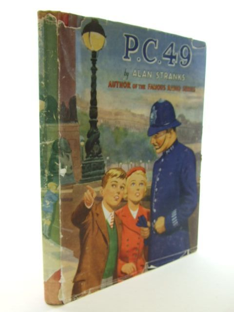 Photo of P.C. 49 written by Stranks, Alan illustrated by Moorsom, F.G. published by Juvenile Productions Ltd. (STOCK CODE: 2106221)  for sale by Stella & Rose's Books