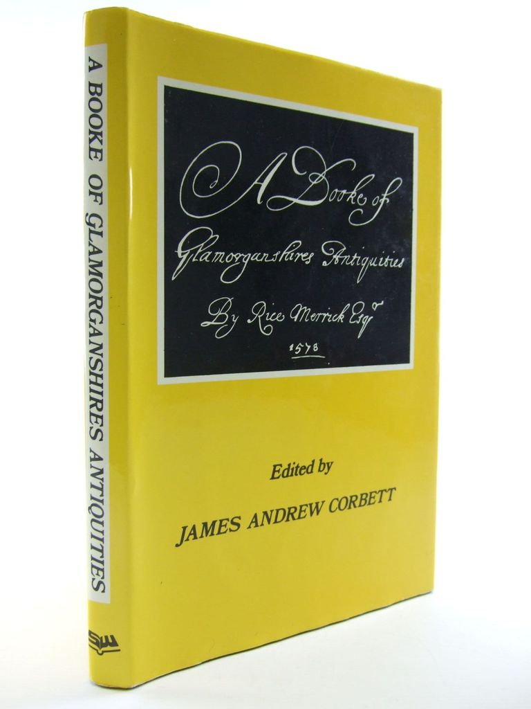 Photo of A BOOKE OF GLAMORGANSHIRES ANTIQUITIES written by Corbett, James Andrew Merrick, Rice published by Stewart Williams (STOCK CODE: 2106284)  for sale by Stella & Rose's Books