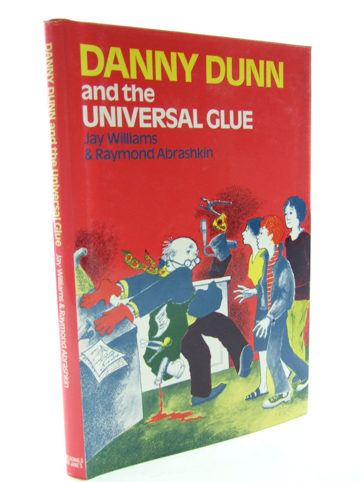 Photo of DANNY DUNN AND THE UNIVERSAL GLUE written by Williams, Jay Abrashkin, Raymond illustrated by Mieke, Anne published by Macdonald and Jane's (STOCK CODE: 2107188)  for sale by Stella & Rose's Books