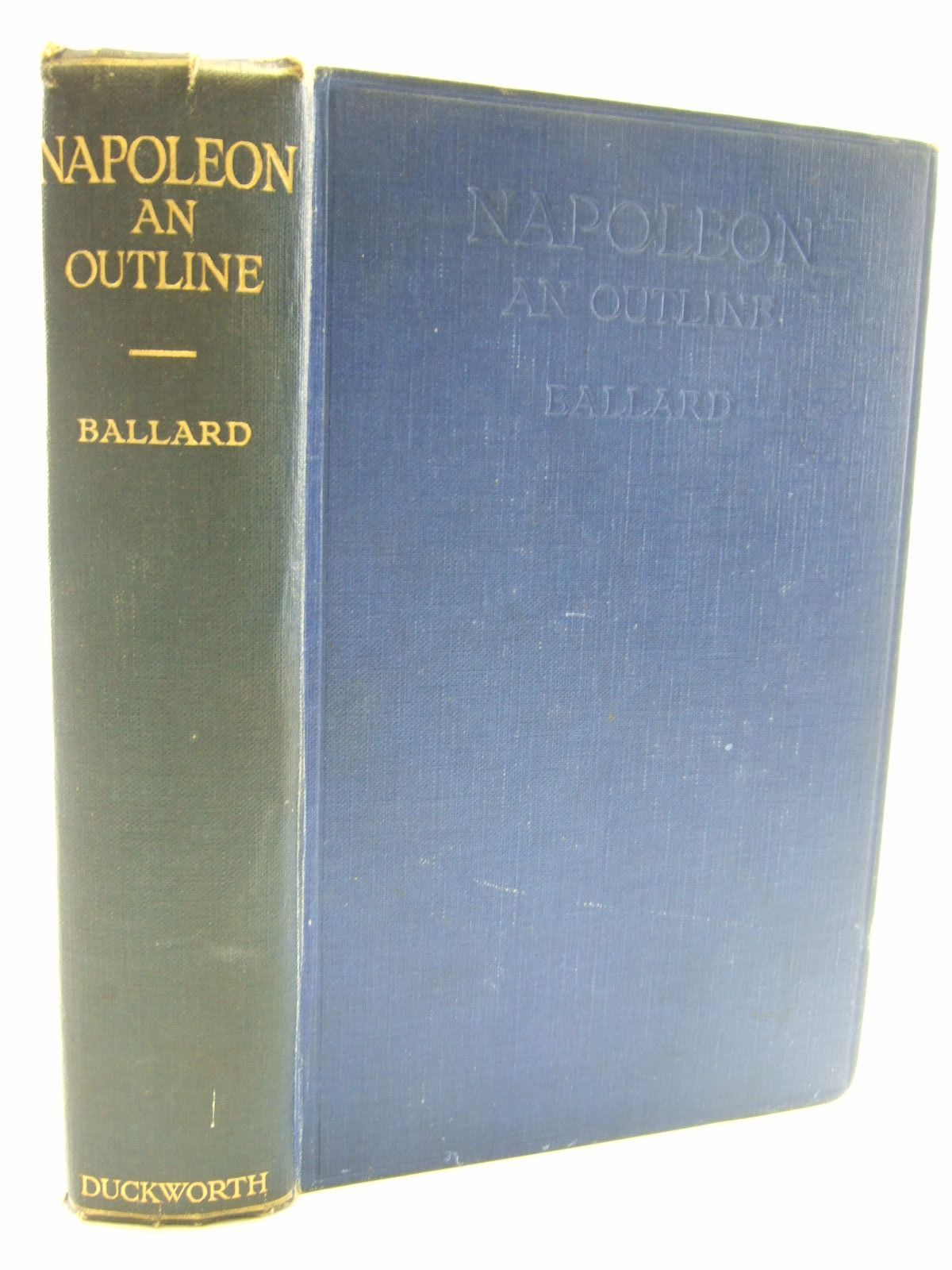 Photo of NAPOLEON AN OUTLINE written by Ballard, Colin R. published by Duckworth & Co. (STOCK CODE: 2107278)  for sale by Stella & Rose's Books
