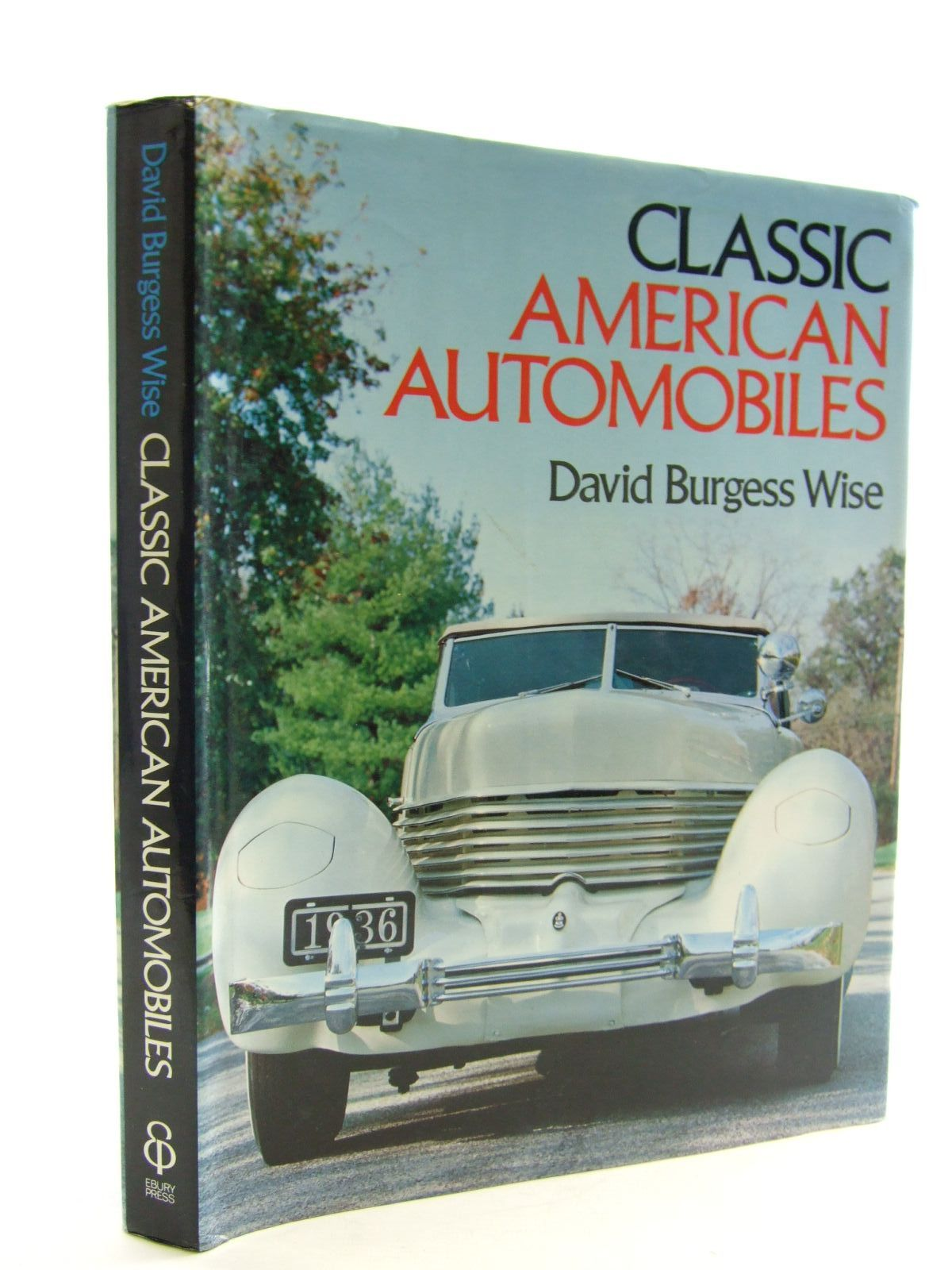 Photo of CLASSIC AMERICAN AUTOMOBILES written by Wise, David Burgess published by Ebury Press (STOCK CODE: 2107465)  for sale by Stella & Rose's Books