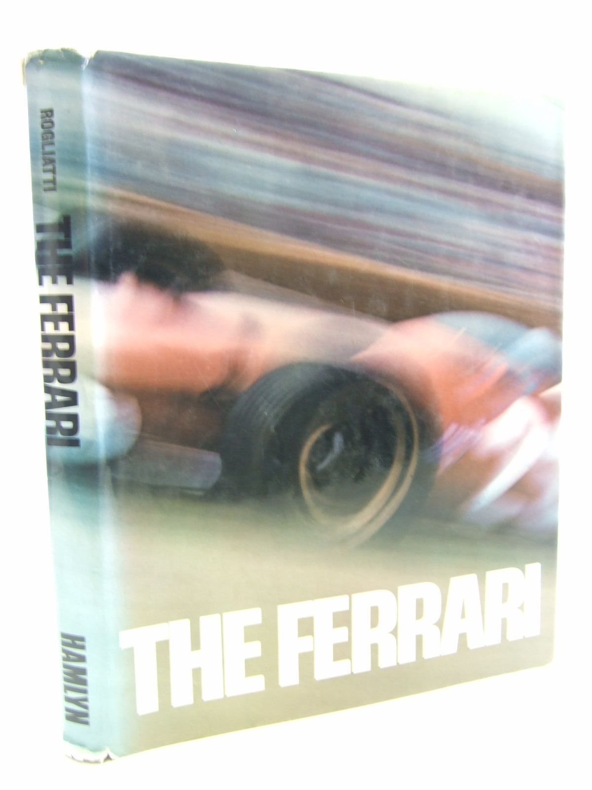 Photo of THE FERRARI written by Rogliatti, Gianni published by Hamlyn (STOCK CODE: 2107487)  for sale by Stella & Rose's Books