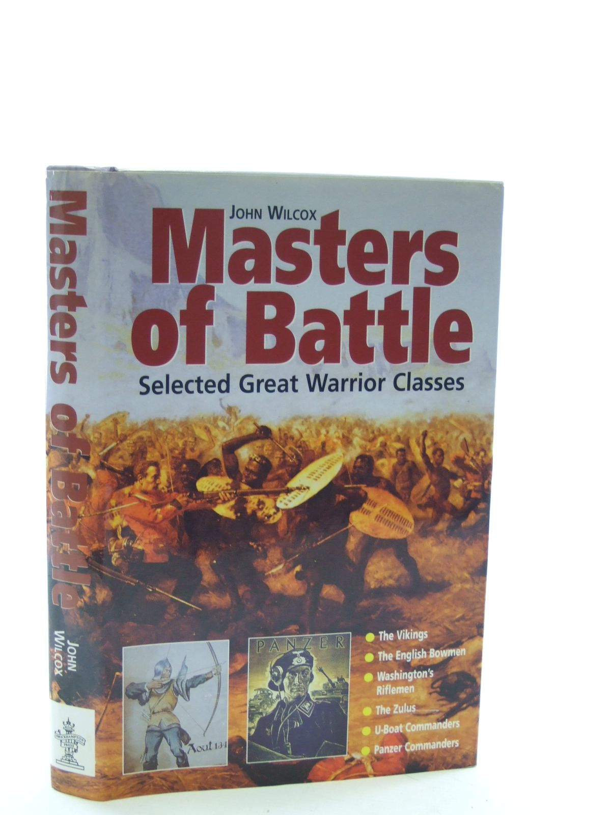 Photo of MASTERS OF THE BATTLE written by Wilcox, John published by Brockhampton Press (STOCK CODE: 2107569)  for sale by Stella & Rose's Books