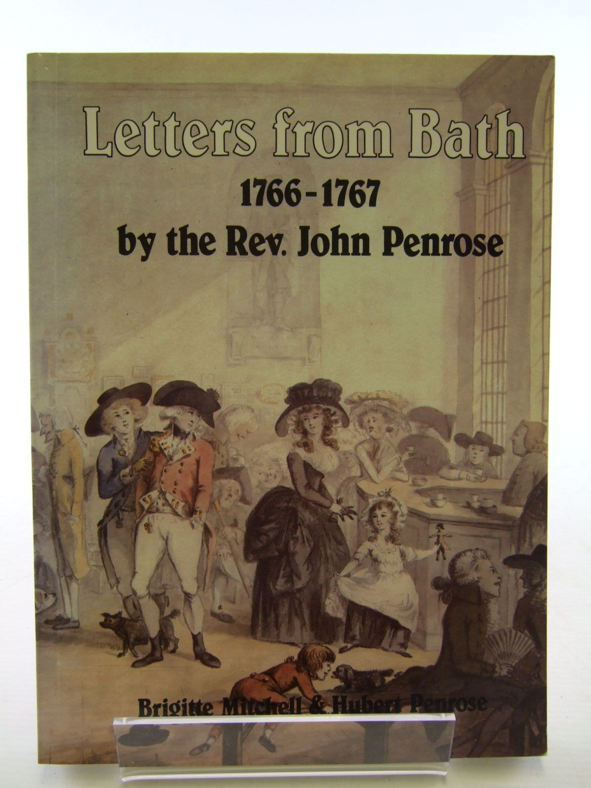 Photo of LETTERS FROM BATH 1766-1767 written by Penrose, John<br />Mitchell, Brigitte<br />Penrose, Hubert published by Alan Sutton (STOCK CODE: 2107592)  for sale by Stella & Rose's Books