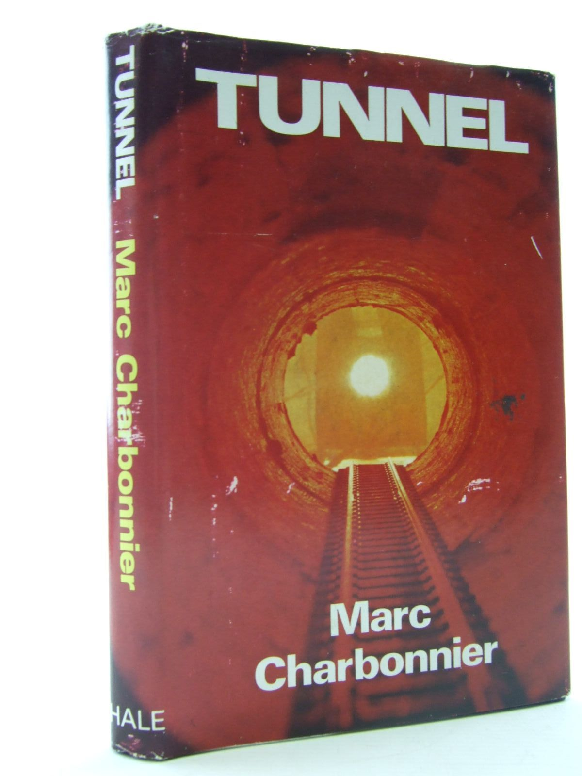 Photo of TUNNEL written by Charbonnier, Marc published by Robert Hale (STOCK CODE: 2108176)  for sale by Stella & Rose's Books
