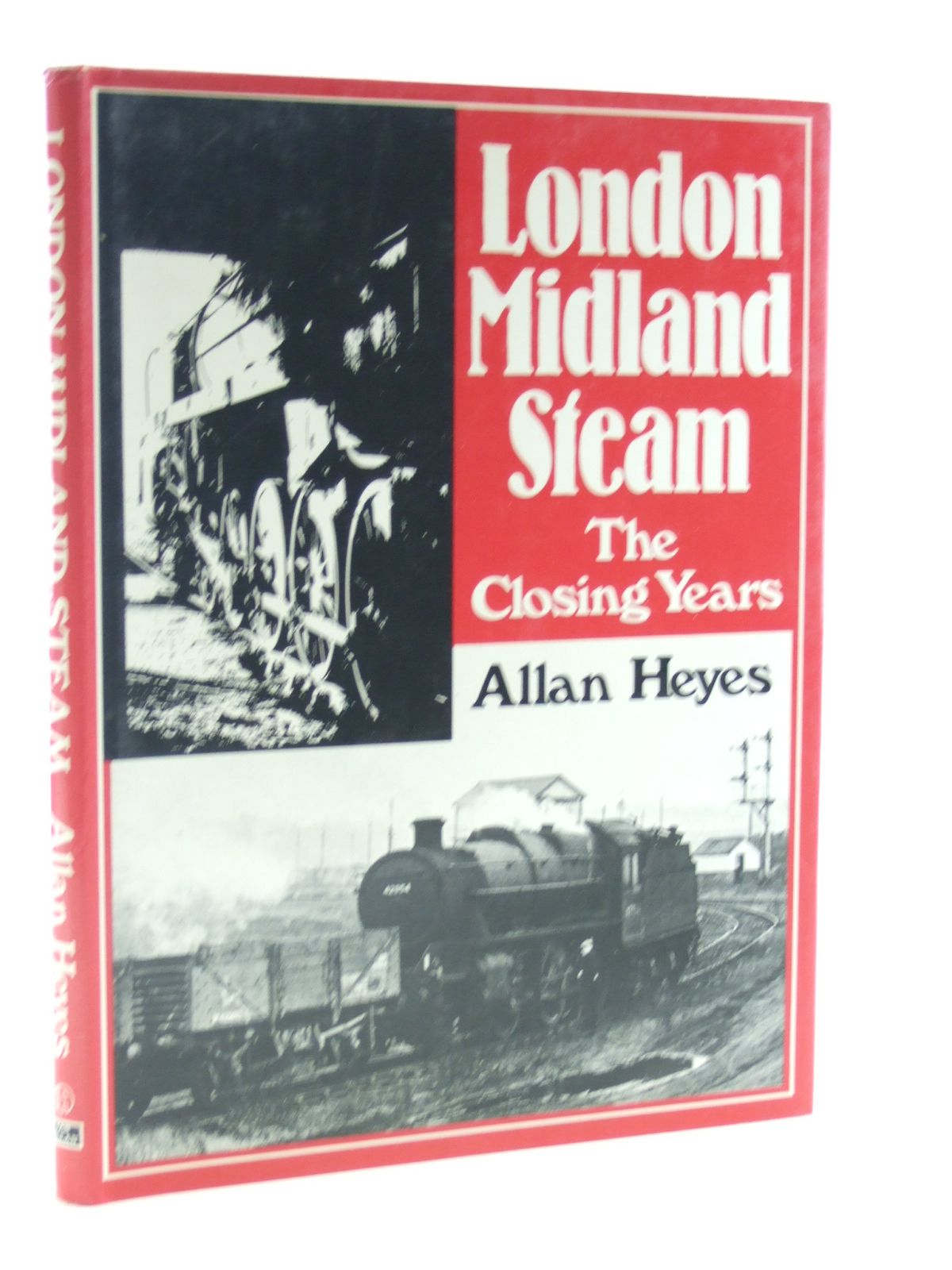 Photo of LONDON MIDLAND STEAM THE CLOSING YEARS written by Heyes, Allan published by Ian Allan Ltd. (STOCK CODE: 2108258)  for sale by Stella & Rose's Books
