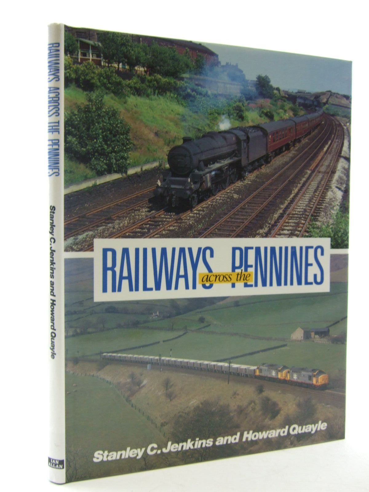 Photo of RAILWAYS ACROSS THE PENNINES written by Jenkins, Stanley C.<br />Quayle, Howard published by Ian Allan (STOCK CODE: 2108319)  for sale by Stella & Rose's Books