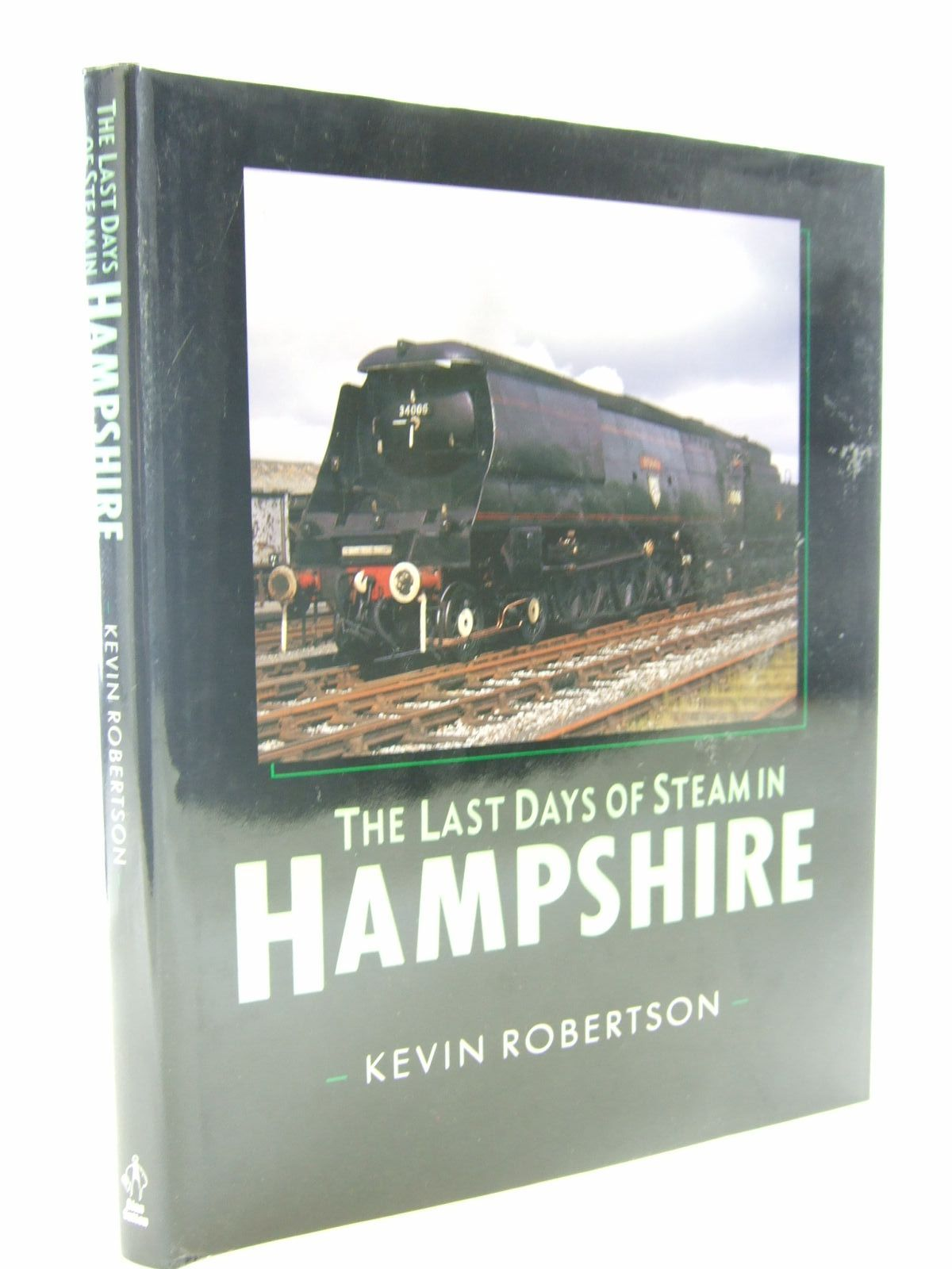 Photo of THE LAST DAYS OF STEAM IN HAMPSHIRE written by Robertson, Kevin published by Alan Sutton (STOCK CODE: 2108328)  for sale by Stella & Rose's Books