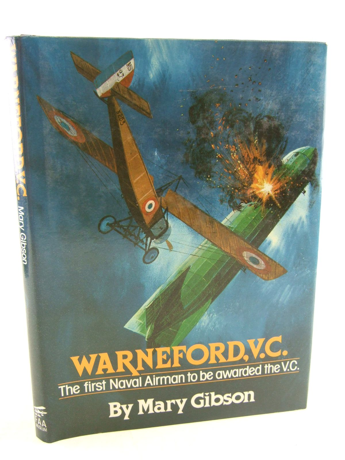 Photo of WARNEFORD, VC written by Gibson, Mary published by Fleet Air Arm Museum (STOCK CODE: 2108868)  for sale by Stella & Rose's Books
