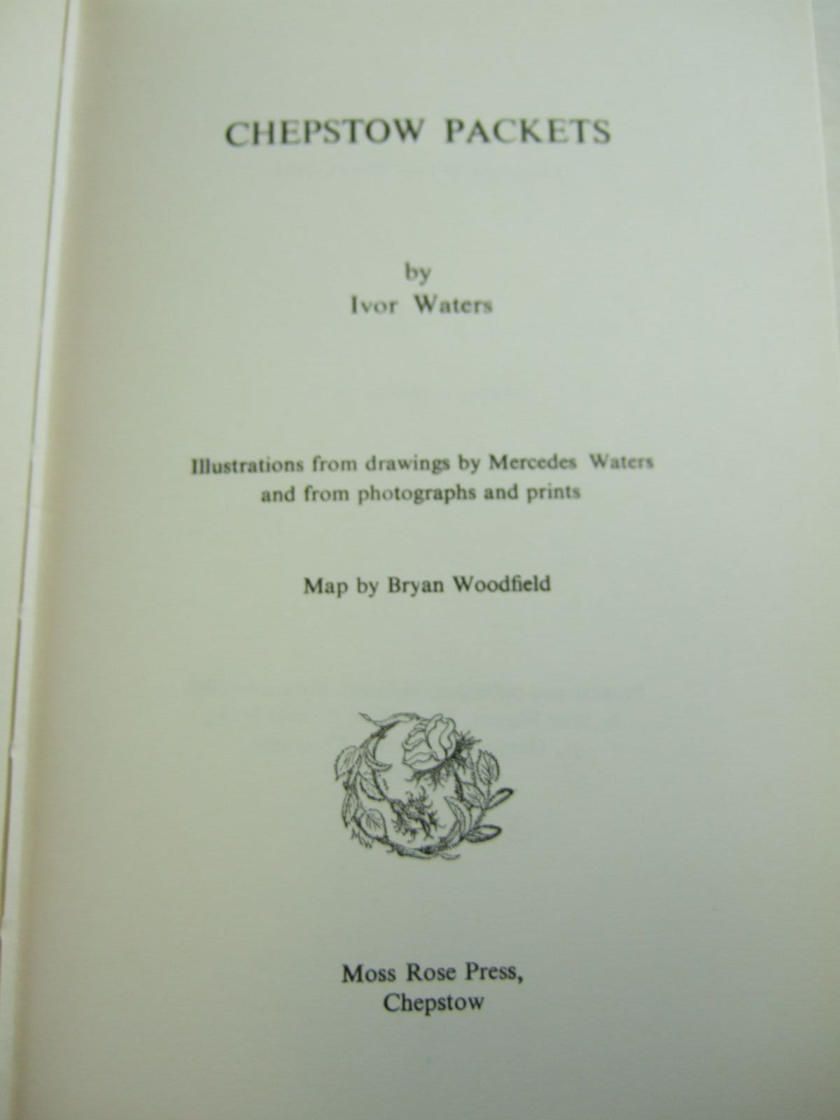 Photo of CHEPSTOW PACKETS written by Waters, Ivor illustrated by Waters, Mercedes Woodfield, Bryan published by Moss Rose Press (STOCK CODE: 2108995)  for sale by Stella & Rose's Books