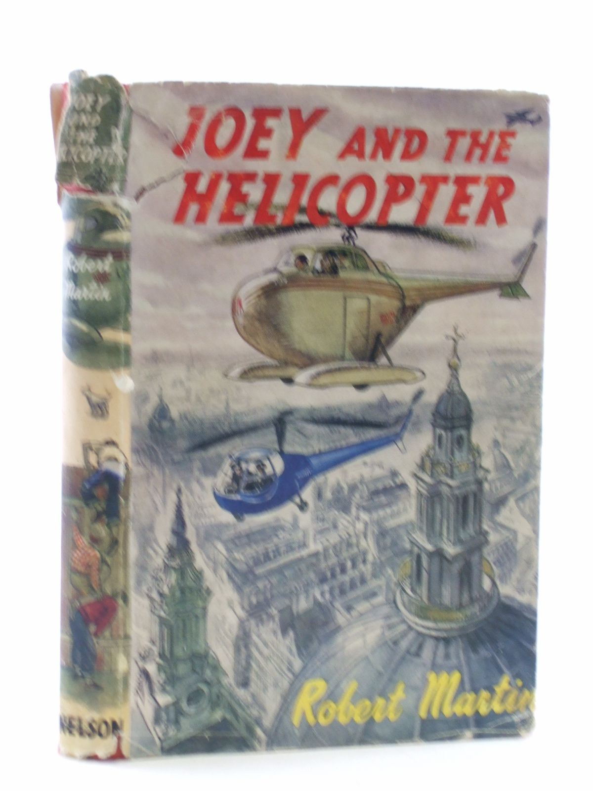 Photo of JOEY AND THE HELICOPTER written by Martin, Robert illustrated by Freeman, T.R. published by Thomas Nelson and Sons Ltd. (STOCK CODE: 2109085)  for sale by Stella & Rose's Books