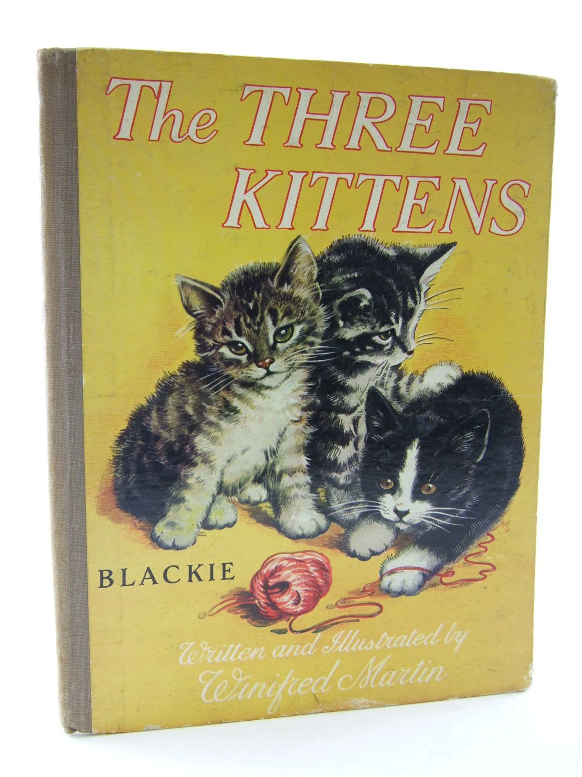 Photo of THE THREE KITTENS written by Martin, Winifred illustrated by Martin, Winifred published by Blackie & Son Ltd. (STOCK CODE: 2109138)  for sale by Stella & Rose's Books