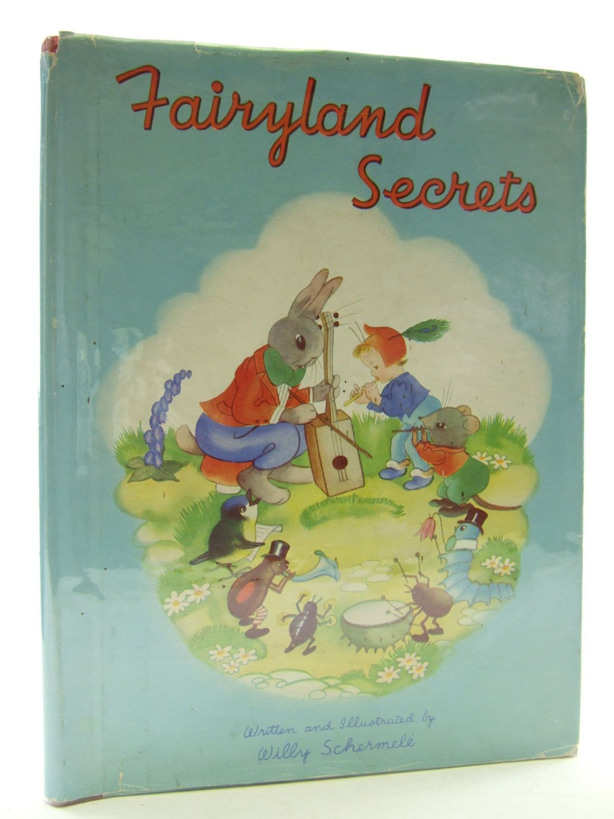 Photo of FAIRYLAND SECRETS written by Schermele, Willy illustrated by Schermele, Willy published by Juvenile Productions Ltd. (STOCK CODE: 2109238)  for sale by Stella & Rose's Books