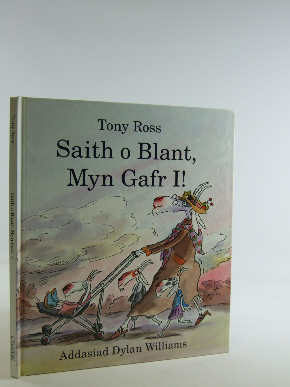 Photo of SAITH O BLANT MYN GAFR I! written by Ross, Tony illustrated by Ross, Tony published by Gomer (STOCK CODE: 2109257)  for sale by Stella & Rose's Books