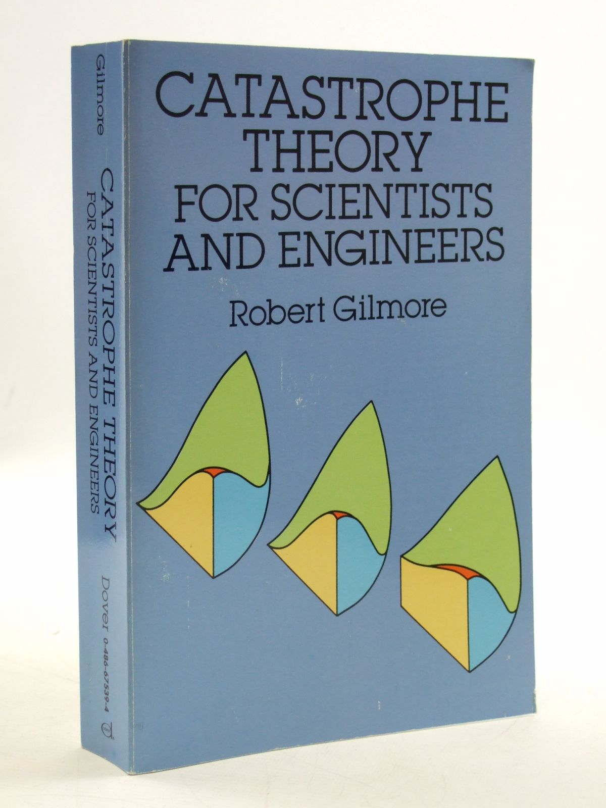 Photo of CATASTROPHE THEORY FOR SCIENTISTS AND ENGINEERS written by Gilmore, Robert published by Dover Publications Inc. (STOCK CODE: 2109620)  for sale by Stella & Rose's Books