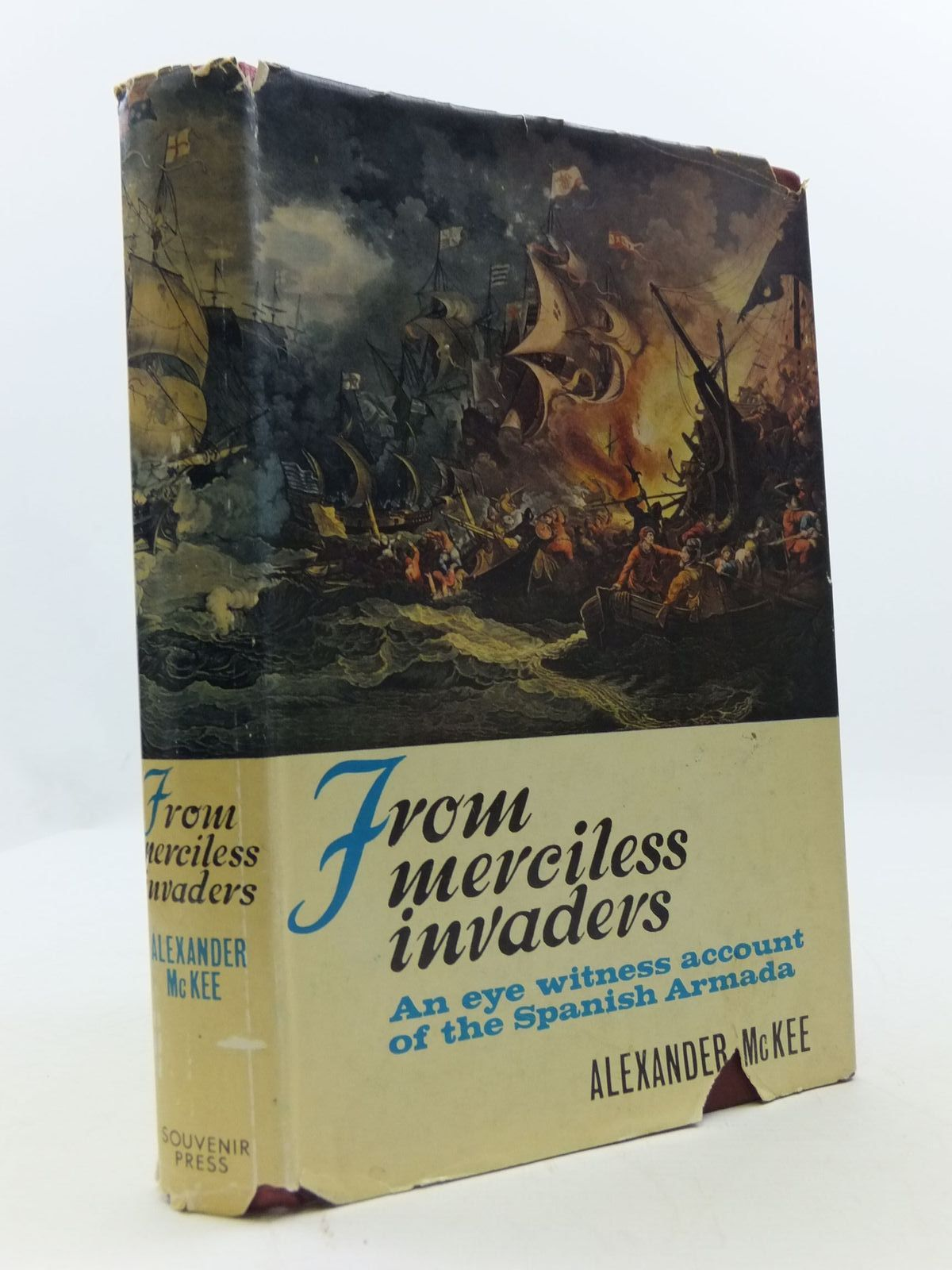 Photo of FROM MERCILESS INVADERS written by McKee, Alexander published by Souvenir Press (STOCK CODE: 2110123)  for sale by Stella & Rose's Books
