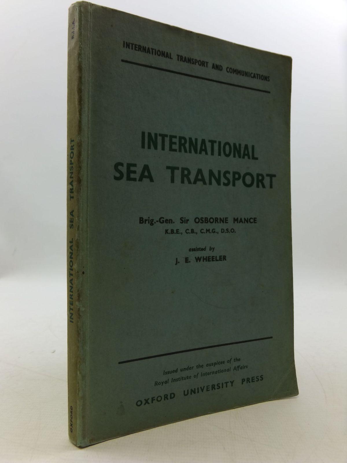 Photo of INTERNATIONAL SEA TRANSPORT written by Mance, Osborne Wheeler, J.E. published by Oxford University Press, Humphrey Milford (STOCK CODE: 2110262)  for sale by Stella & Rose's Books