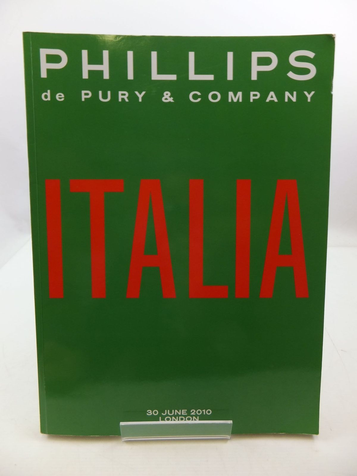 Photo of ITALIA 30 JUNE 2010 LONDON (CATALOGUE) written by De Pury, Simon<br />et al,  published by Phillips De Pury (STOCK CODE: 2110483)  for sale by Stella & Rose's Books