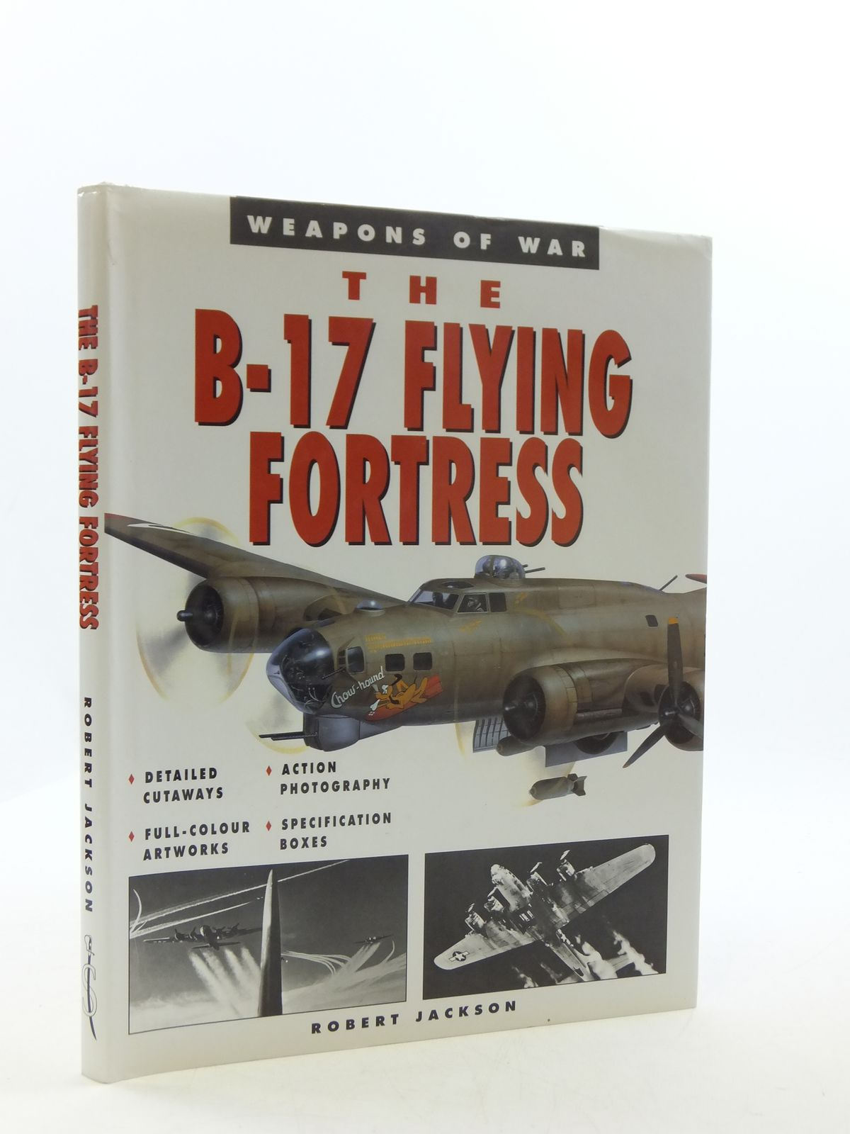 Photo of THE B-17 FLYING FORTRESS written by Jackson, Robert published by Spellmount Ltd. (STOCK CODE: 2110507)  for sale by Stella & Rose's Books
