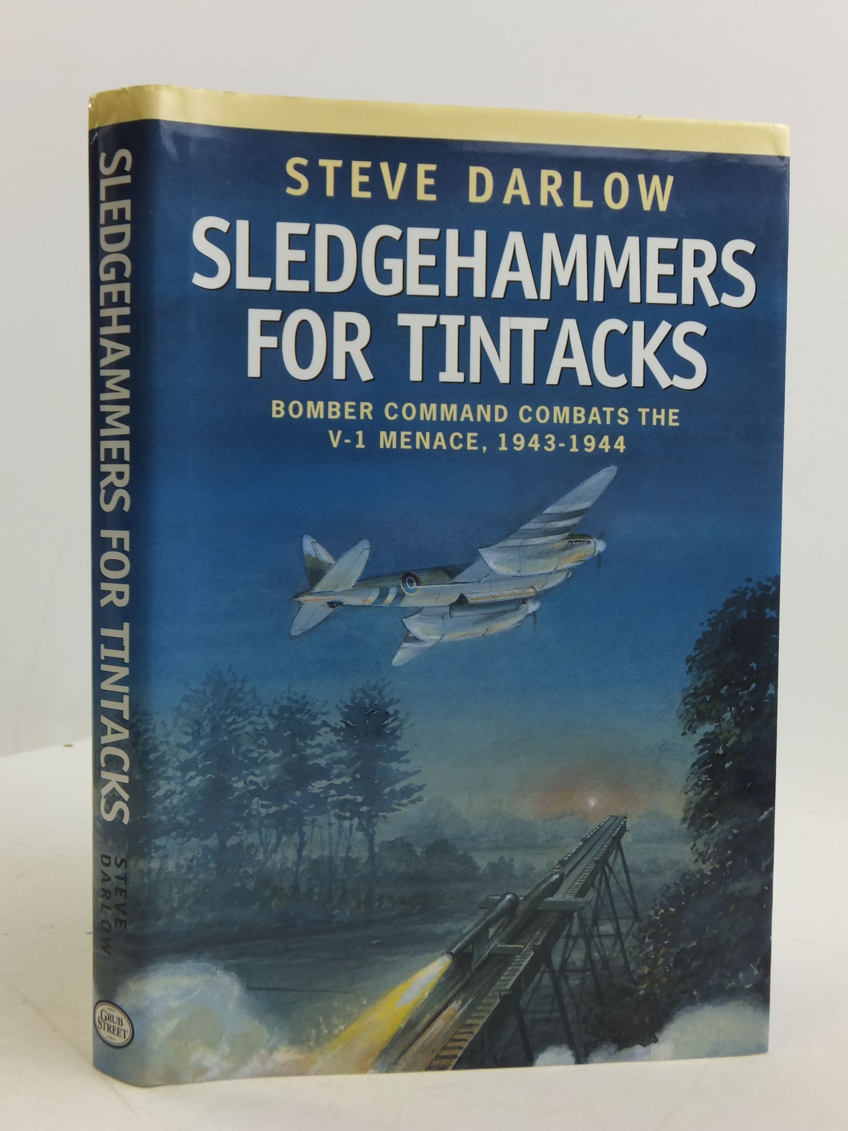 Photo of SLEDGEHAMMERS FOR TINTACKS written by Darlow, Steve published by Grub Street (STOCK CODE: 2110772)  for sale by Stella & Rose's Books