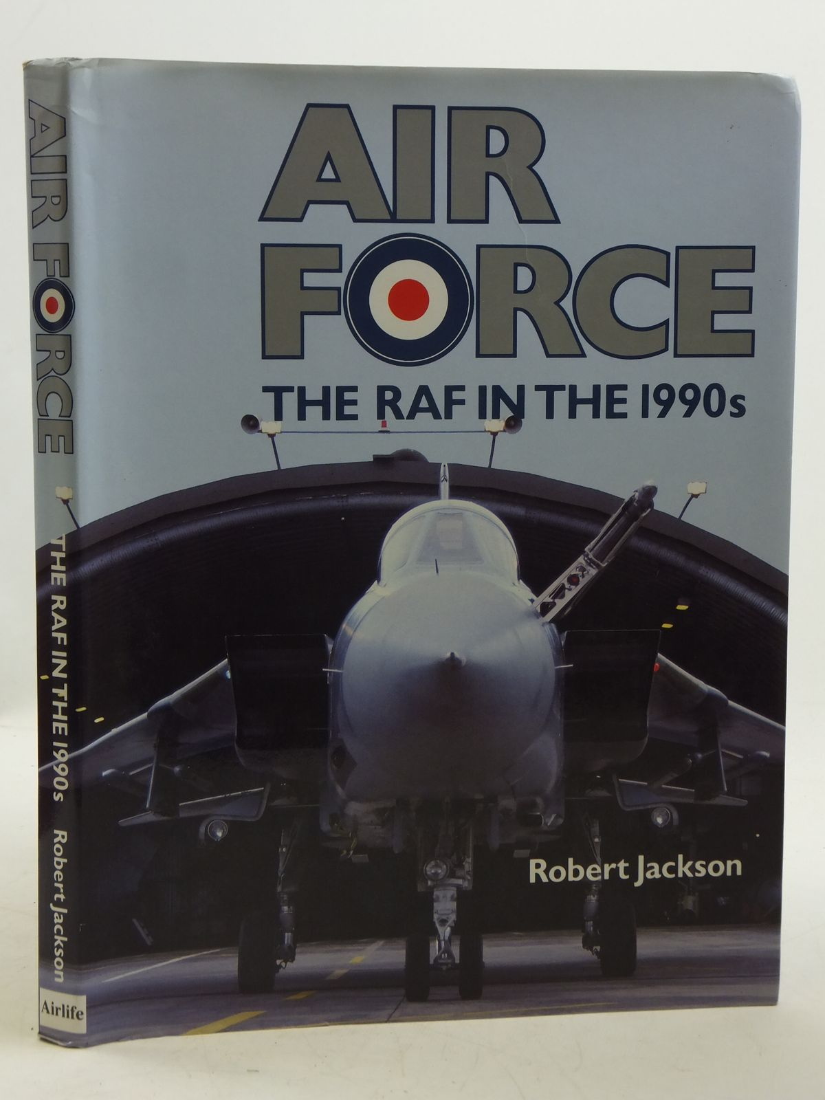 Photo of AIR FORCE THE RAF IN THE 1990S written by Jackson, Robert published by Airlife (STOCK CODE: 2111022)  for sale by Stella & Rose's Books