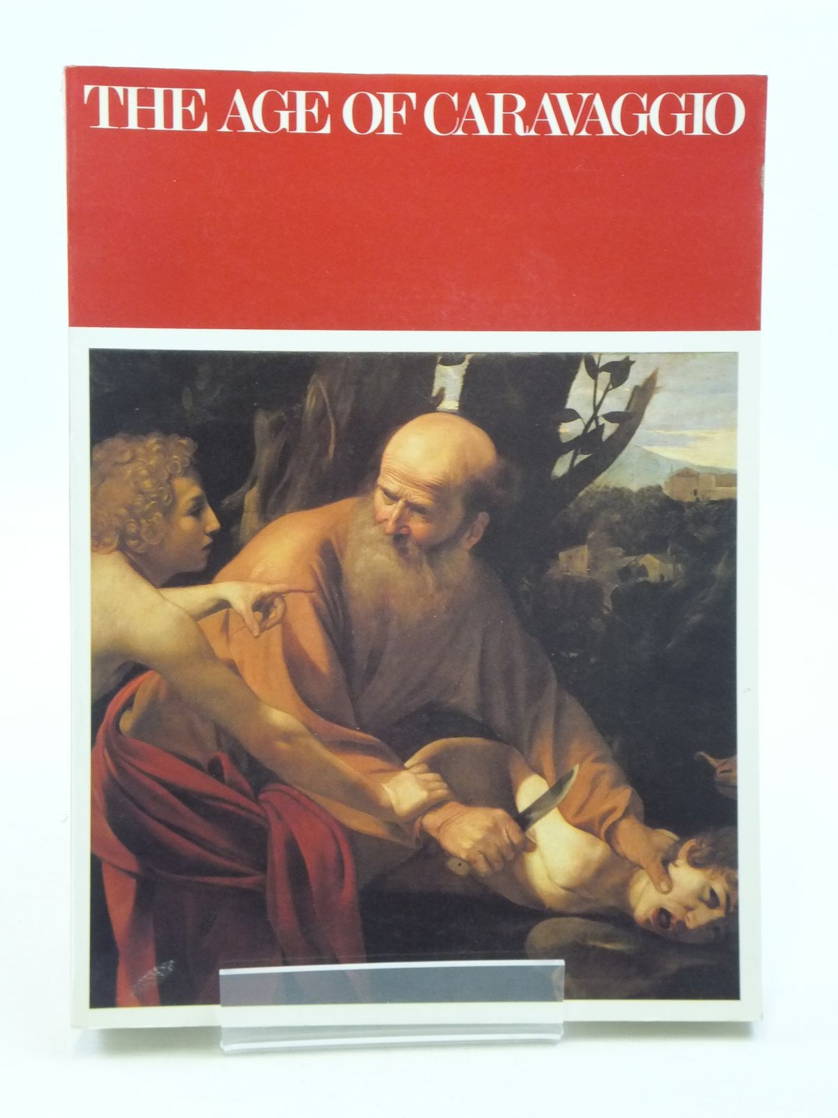 Photo of THE AGE OF CARAVAGGIO written by O'Neill, John P. et al, published by The Metropolitan Museum of Art (STOCK CODE: 2111028)  for sale by Stella & Rose's Books