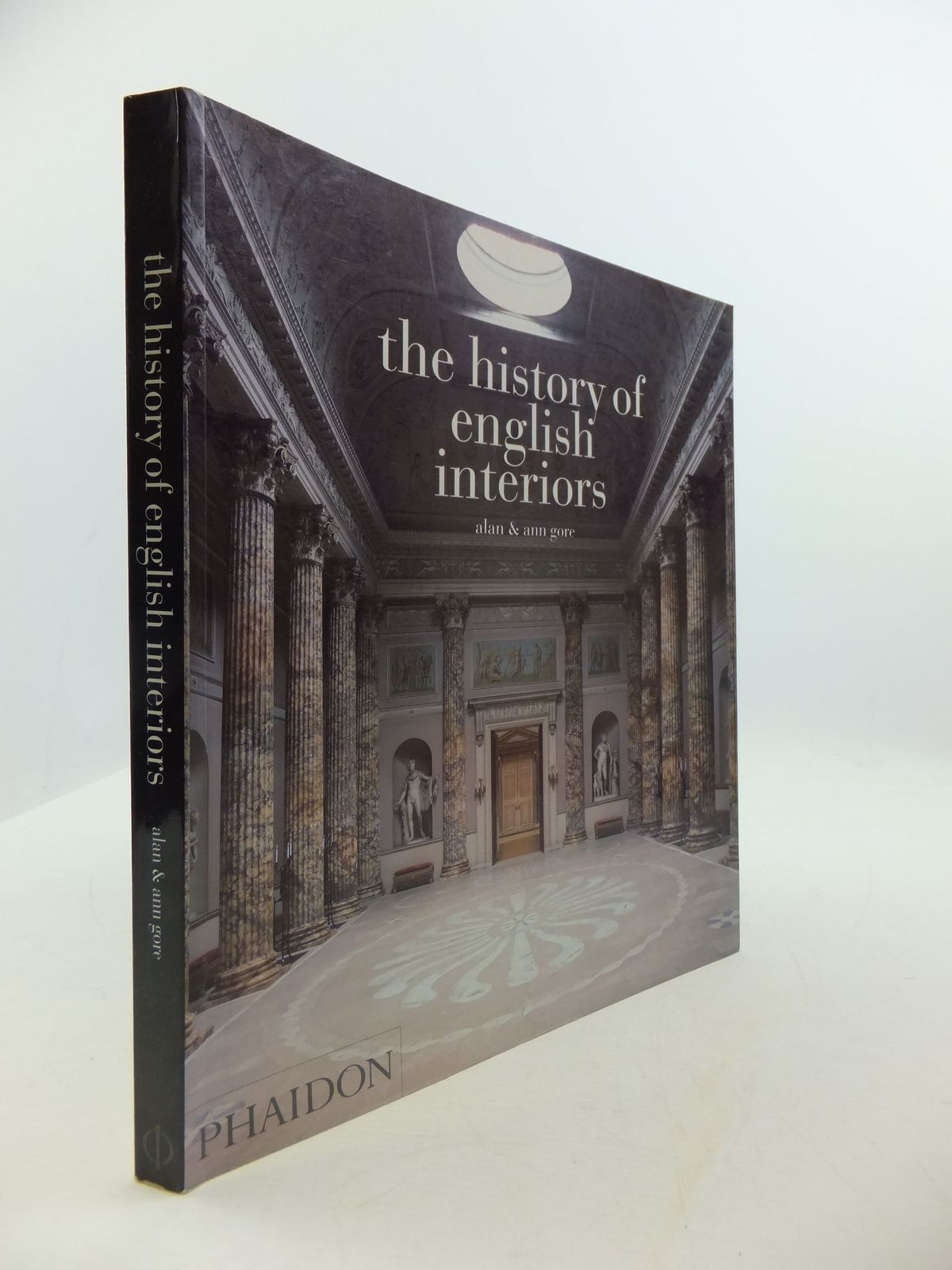 Photo of THE HISTORY OF ENGLISH INTERIORS written by Gore, Alan Gore, Ann published by Phaidon Press Limited (STOCK CODE: 2111086)  for sale by Stella & Rose's Books