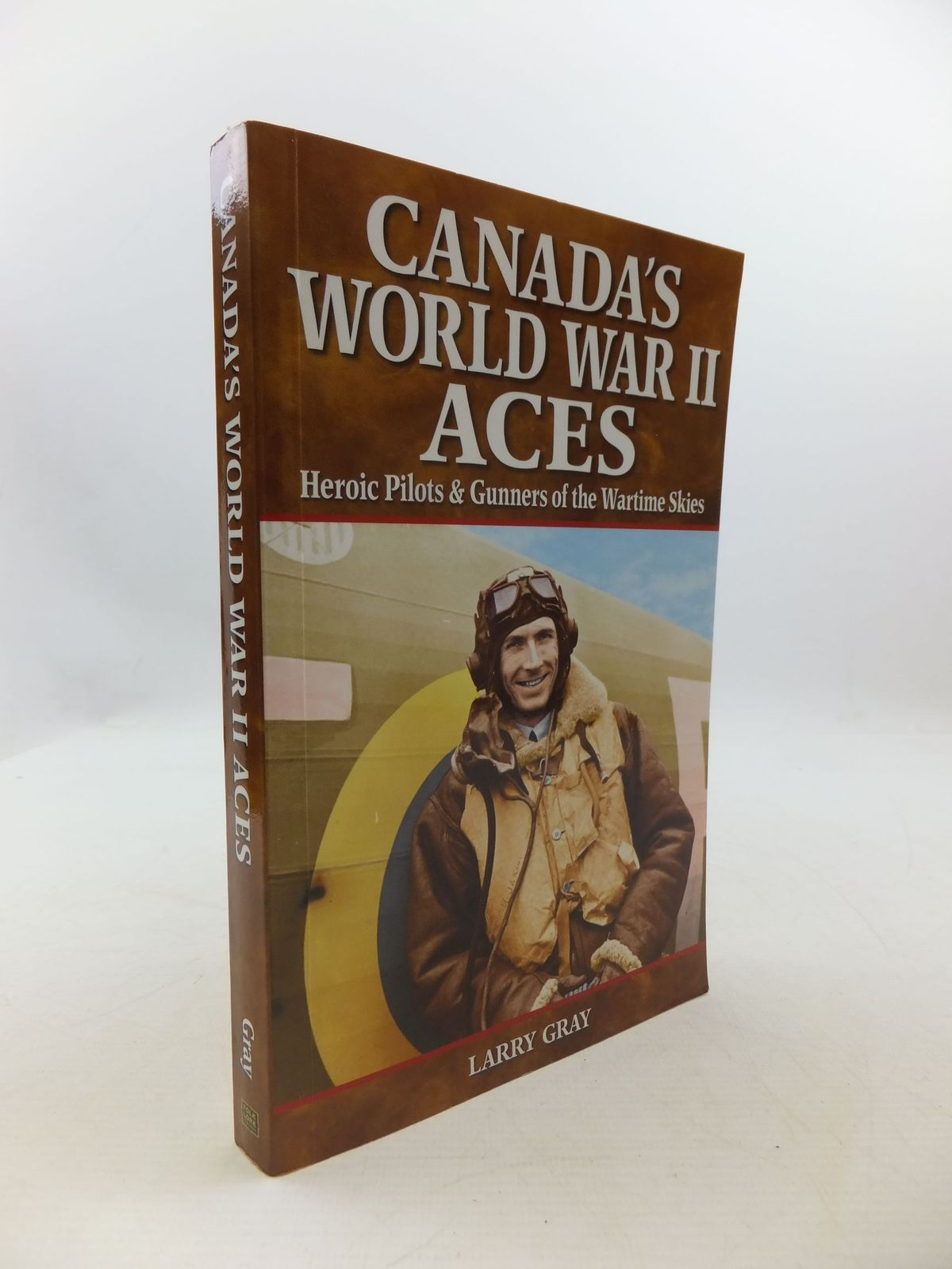 Photo of CANADA'S WORLD WAR II ACES written by Gray, Larry published by Folklore Publishing (STOCK CODE: 2111239)  for sale by Stella & Rose's Books