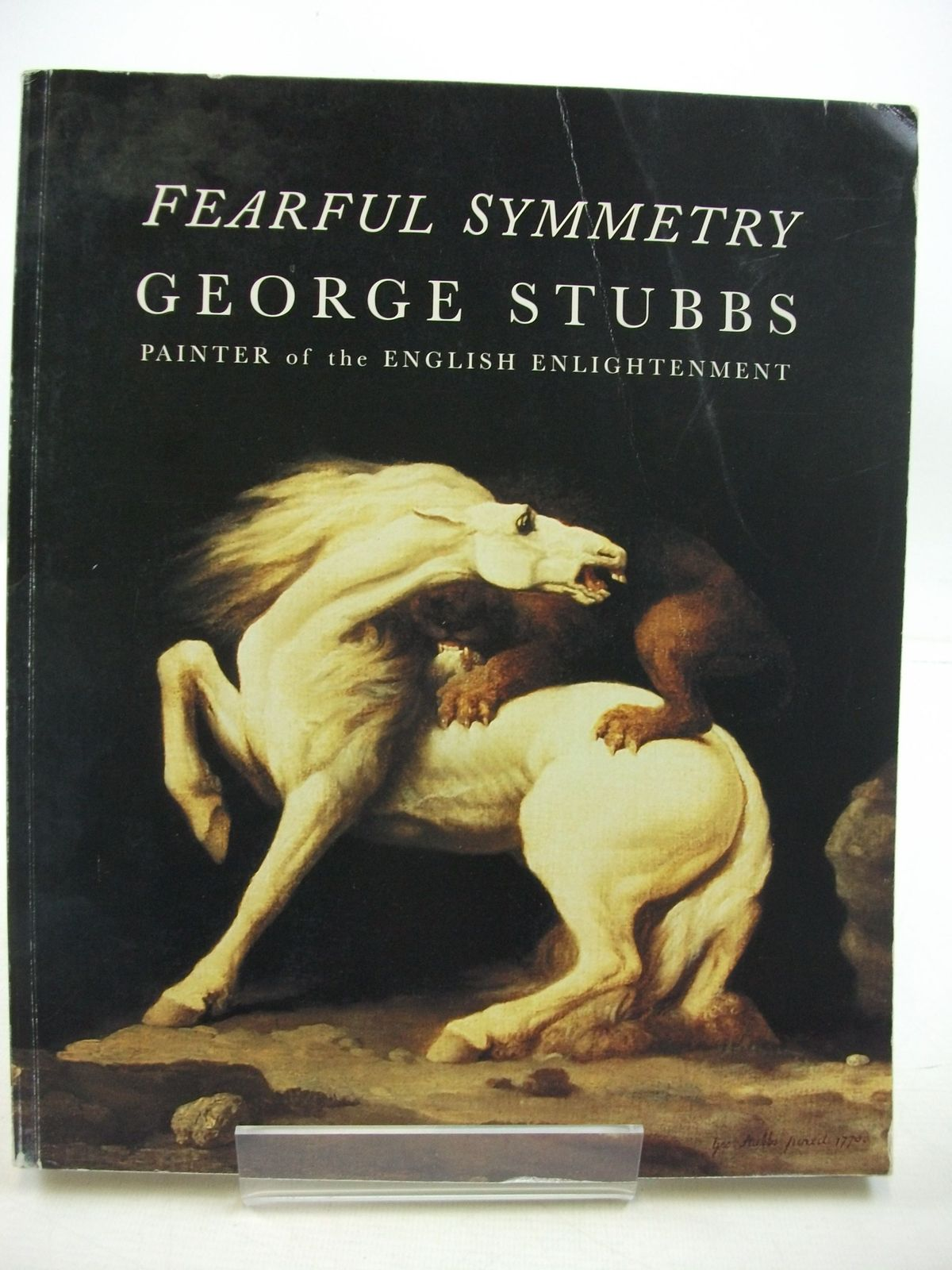 Photo of FEARFUL SYMMETRY GEORGE STUBBS PAINTER OF THE ENGLISH ENLIGHTENMENT written by Hall, Nicholas H.J.<br />Cormack, Malcolm<br />Egerton, Judy<br />Godfrey, Richard published by Hall &amp; Knight Ltd (STOCK CODE: 2111388)  for sale by Stella & Rose's Books