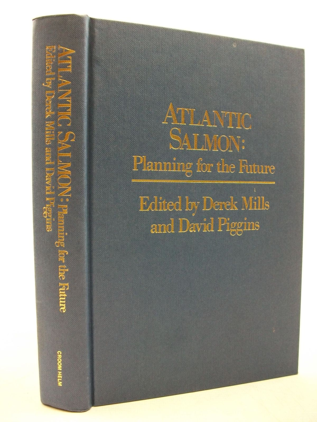 Photo of ATLANTIC SALMON: PLANNING FOR THE FUTURE written by Mills, Derek Piggins, David published by Croom Helm (STOCK CODE: 2111454)  for sale by Stella & Rose's Books