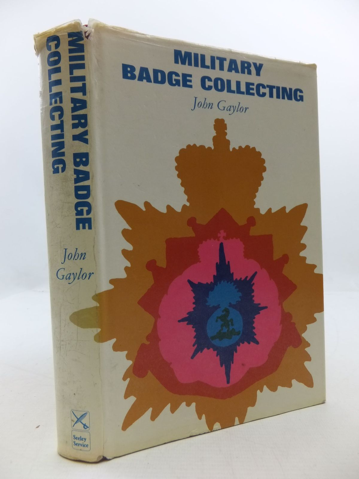 Photo of MILITARY BADGE COLLECTING written by Gaylor, John published by Military Book Society (STOCK CODE: 2111986)  for sale by Stella & Rose's Books