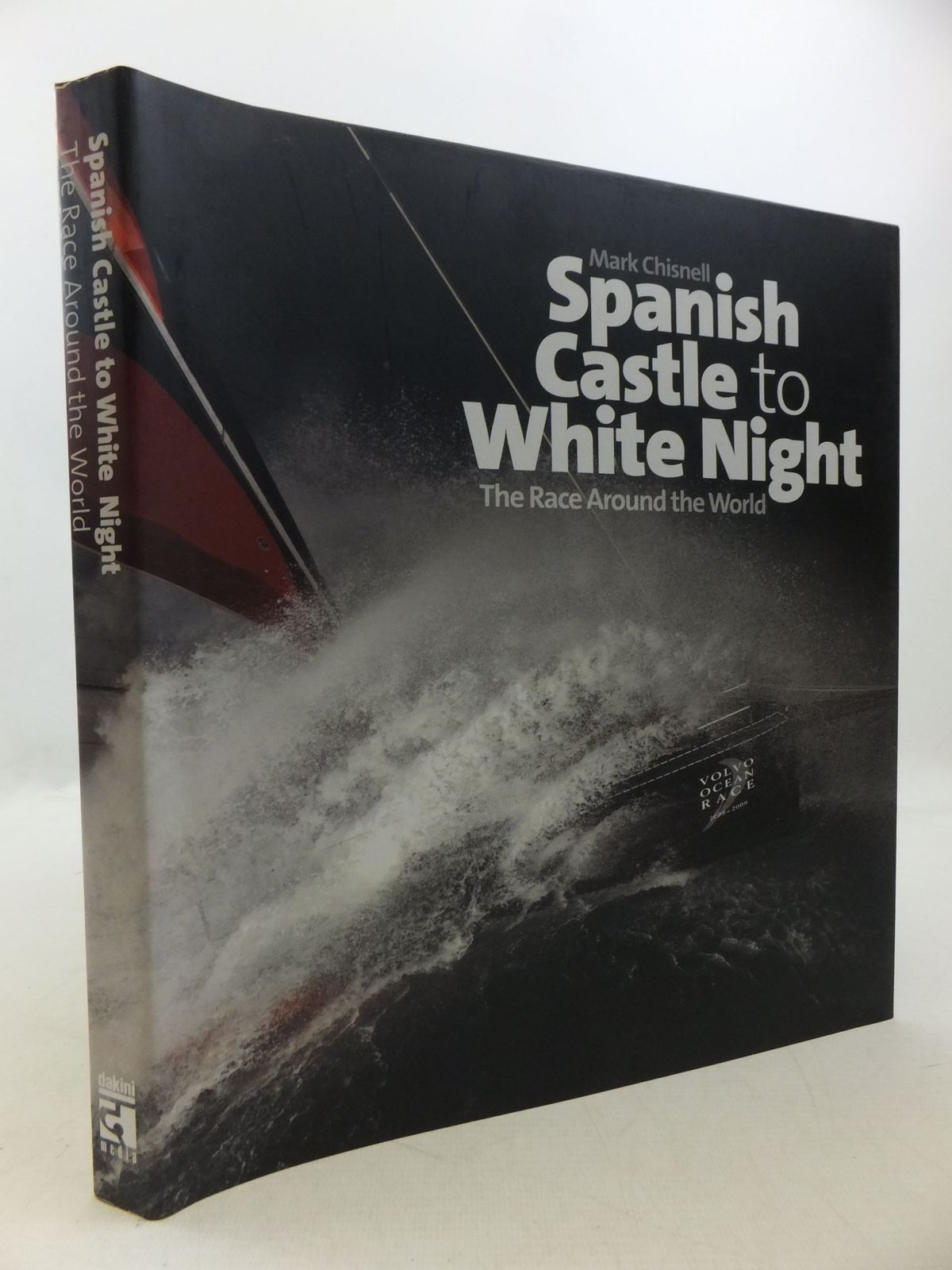 Photo of SPANISH CASTLE TO WHITE NIGHT THE RACE AROUND THE WORLD written by Chisnell, Mark published by Dakini Media Ltd (STOCK CODE: 2112183)  for sale by Stella & Rose's Books