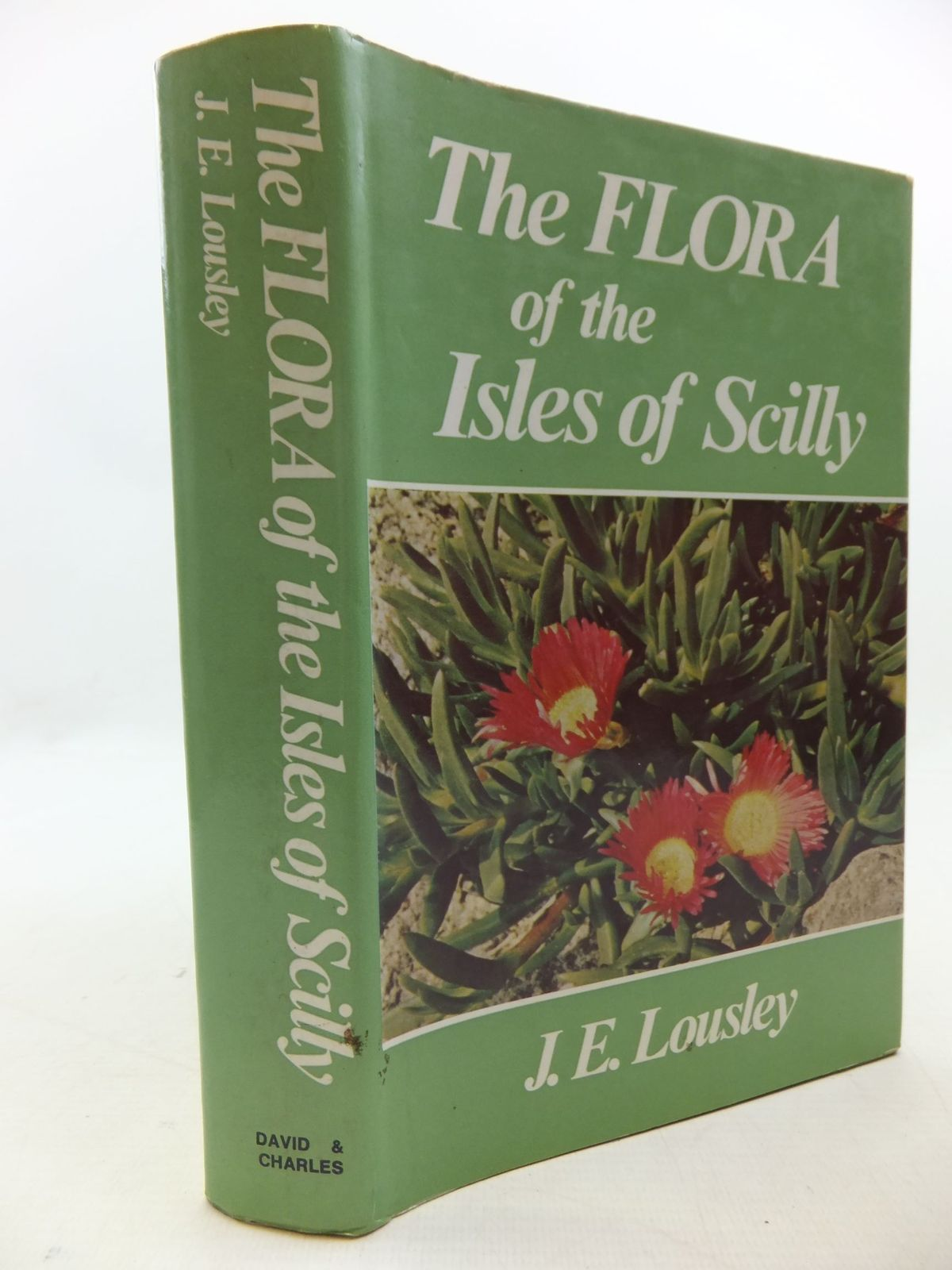 Photo of FLORA OF THE ISLES OF SCILLY written by Lousley, J.E. illustrated by Everard, Barbara published by David & Charles (STOCK CODE: 2112325)  for sale by Stella & Rose's Books