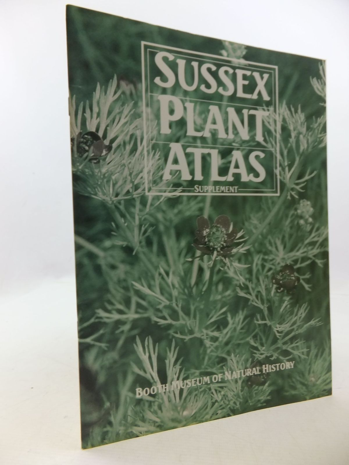 Photo of SUSSEX PLANT ATLAS SELECTED SUPPLEMENT written by Briggs, Mary published by Booth Museum Of Natural History (STOCK CODE: 2112502)  for sale by Stella & Rose's Books