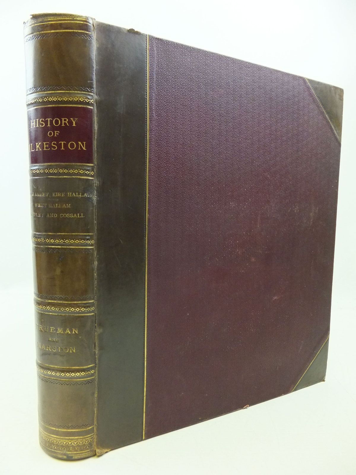 Photo of HISTORY OF ILKESTON written by Trueman, Edwin<br />Marston, R. Westland published by The Pioneer Printing Company Limited (STOCK CODE: 2112526)  for sale by Stella & Rose's Books