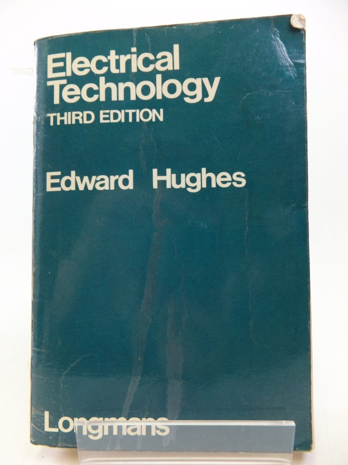 Photo of ELECTRICAL TECHNOLOGY written by Hughes, Edward published by Longmans (STOCK CODE: 2113175)  for sale by Stella & Rose's Books
