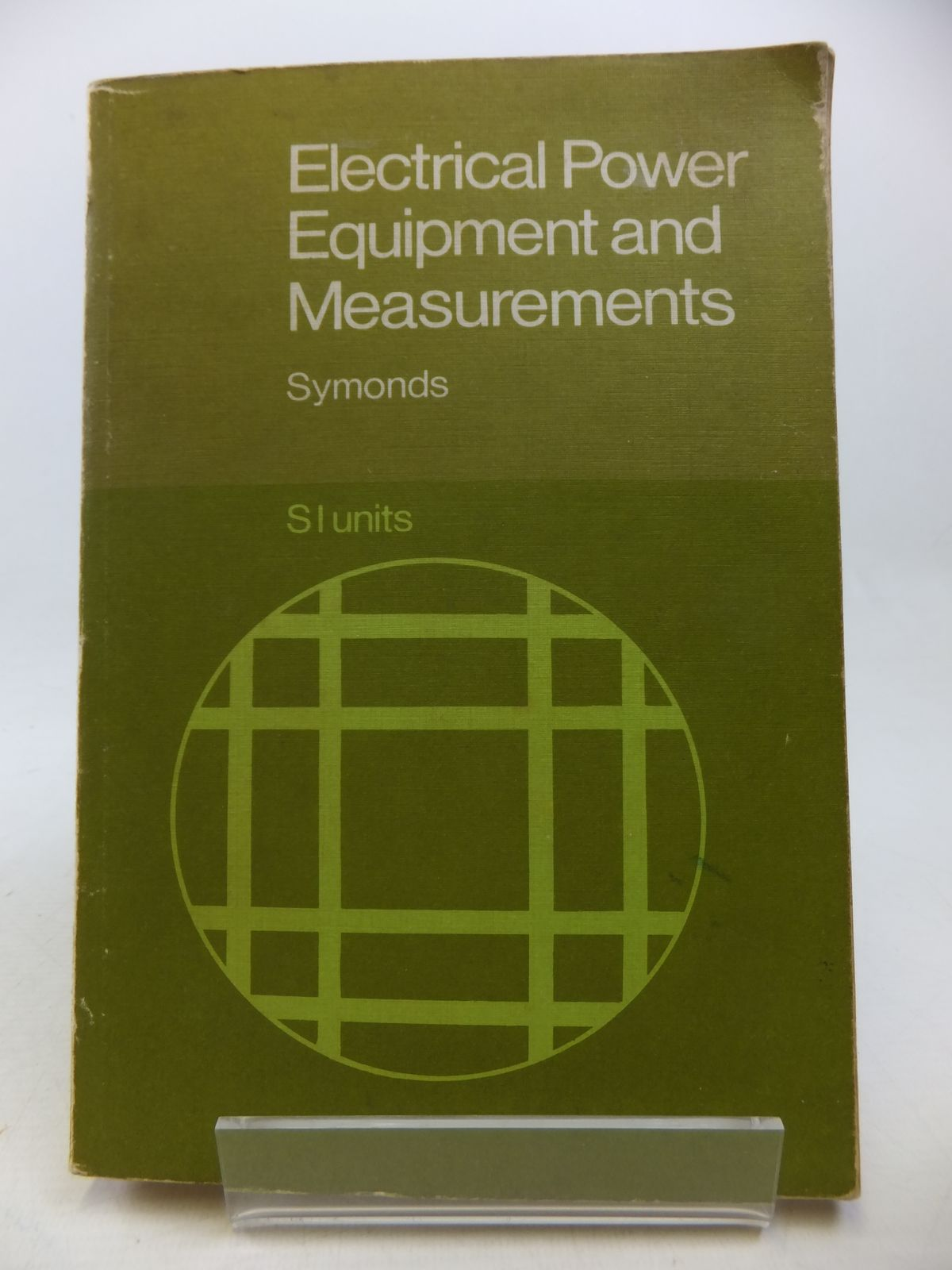 Photo of ELECTRICAL POWER EQUIPMENT AND MEASUREMENTS written by Symonds, Alan published by Mcgraw-Hill Publishing Company Ltd. (STOCK CODE: 2113179)  for sale by Stella & Rose's Books