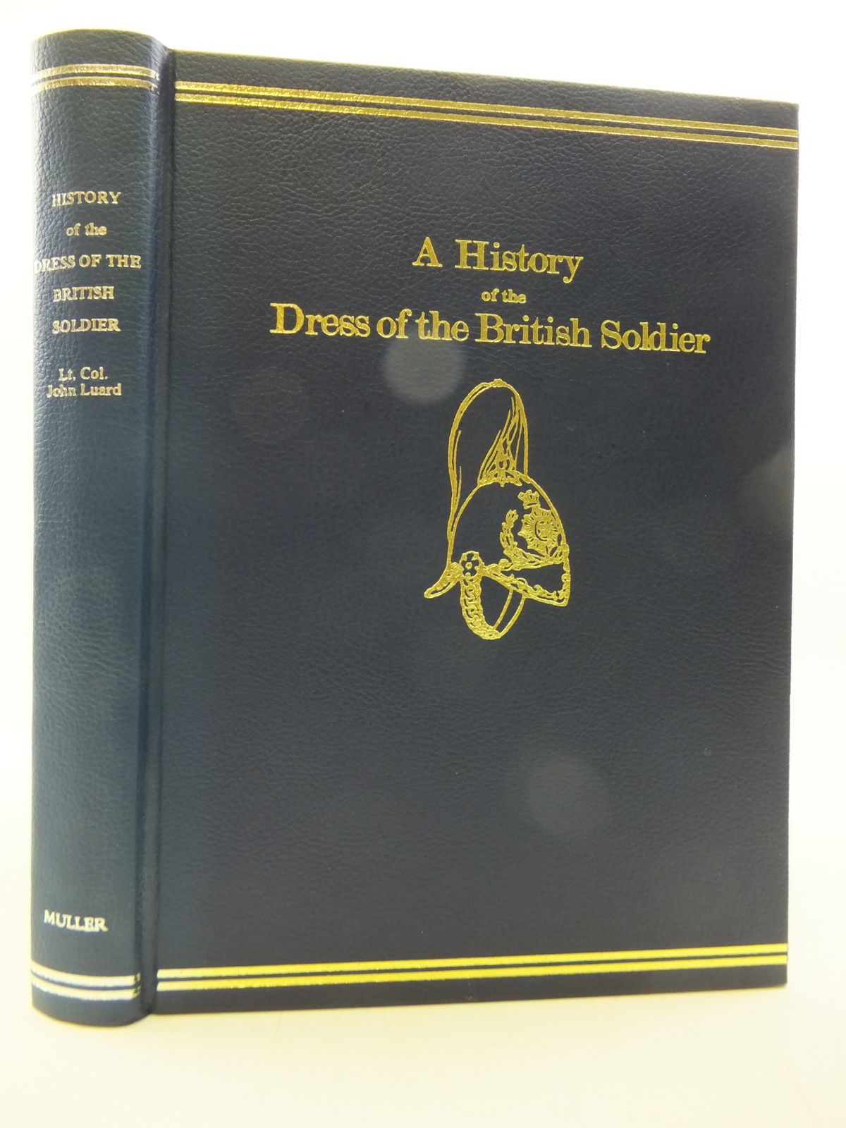 Photo of A HISTORY OF THE DRESS OF THE BRITISH SOLDIER- Stock Number: 2113264