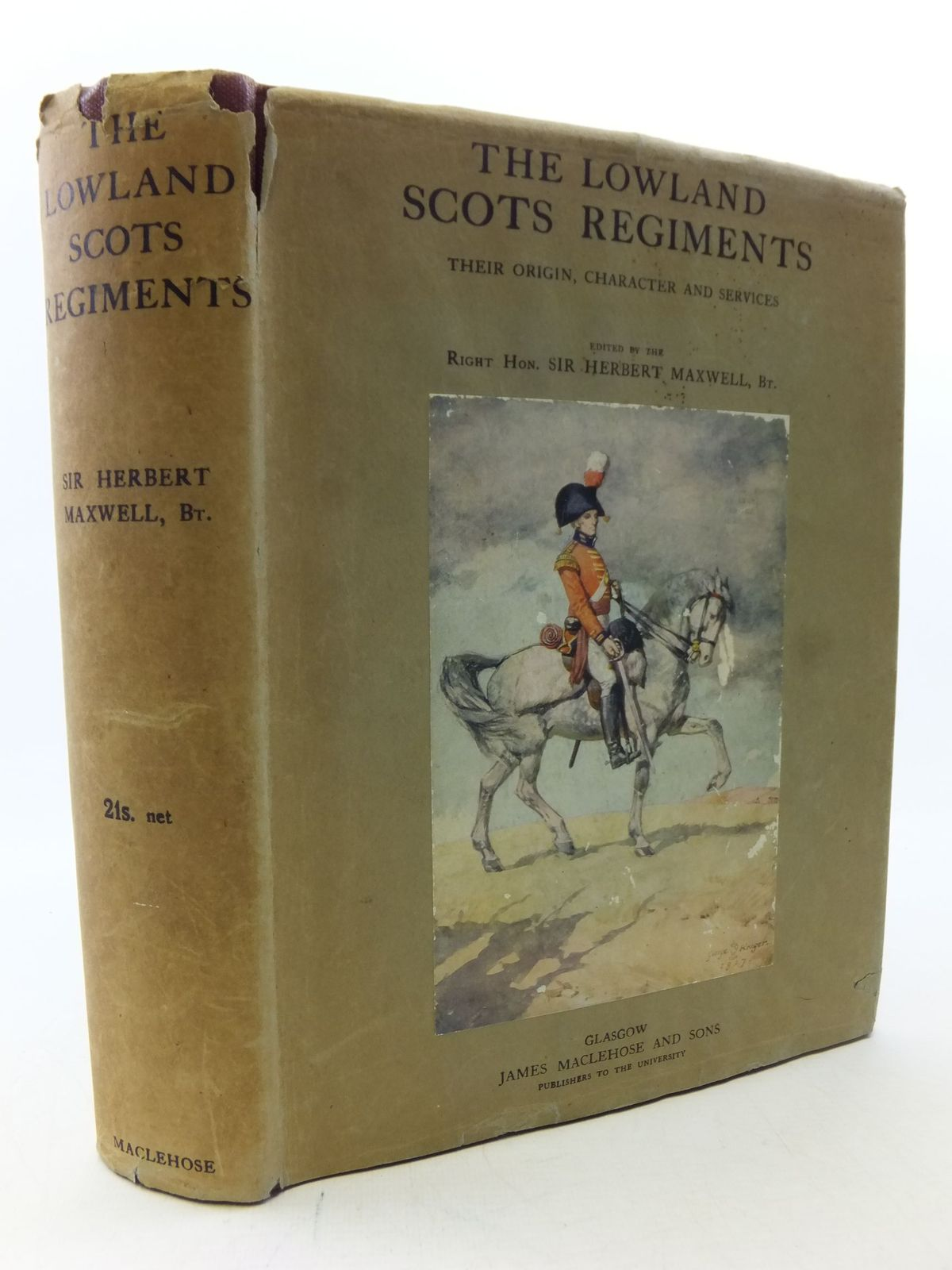 Photo of THE LOWLAND SCOTS REGIMENTS THEIR ORIGIN, CHARACTER AND SERVICES PREVIOUS TO THE GREAT WAR OF 1914- Stock Number: 2113291